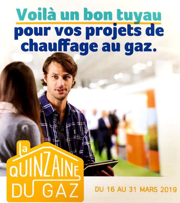 La Quinzaine du Gaz du 16 au 31 mars 2019